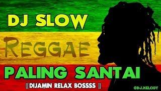 Download DJ SLOW REGGAE REMIX TERBARU 2018  ( COCOK BUAT SANTAI DIJAMIN RILEX )