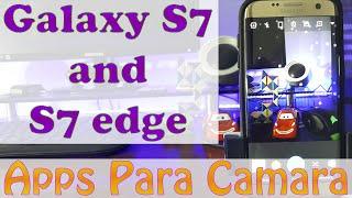 Mejores Aplicaciones para tu camara Android 2016|APPS FOR CAMERA| *Galaxy S7 y S7 Edge*
