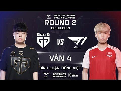 [22.08.2021] GEN vs T1 - Ván 4   BL Tiếng Việt   Playoffs Vòng 2 Ngày 2   LCK Mùa Hè 2021