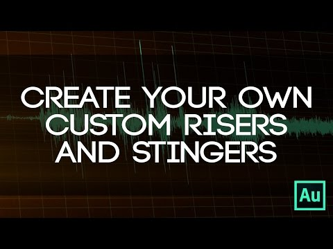 Create Your Own Custom Risers/Stingers - Use Sound Effects To Make Your Own Stingers/Risers