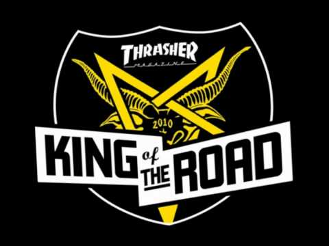 Thrasher King of the road 2011 Song