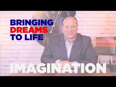 •IMAGINATION• Bringing Your Dreams To Life