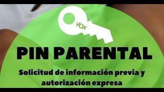 ¿Qué es lo que Vox llama 'pin parental'?