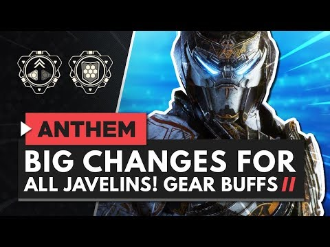 ANTHEM | Big Changes for All Javelins! Buffs to Gears & Components!