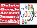 How to Delete Google Account Permanently Immediately