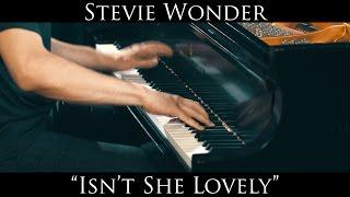 Stevie Wonder - Isn't She Lovely (piano cover)