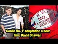 'Coolie No. 1' adaptation a new film: David Dhawan