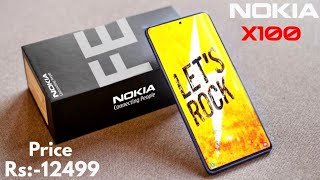 Nokia X100 With 144MP Camera, 8GB RAM A 256GB, 5G, 7250 mAh, Launch Date, Price, Specs, First Look