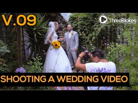 How to record a wedding video - Shooting a wedding