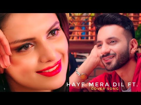 Haye Mera Dil Ft. (Female Reprise Version) | Purva Mantri | Ramji Gulati | Ramya | HeartTouching FLS