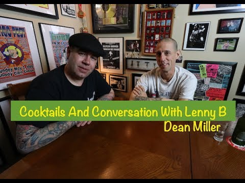 Conversations and Cocktails with Lenny B - Dean Miller