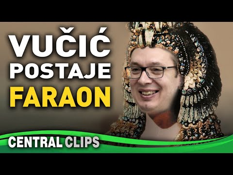 Pogled u budućnost: Vučić srpski FARAON