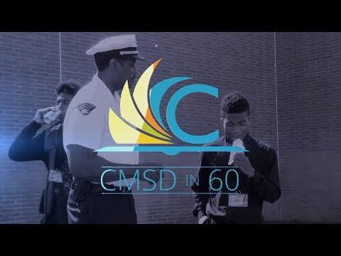 CMSD in 60 - Week of May 21
