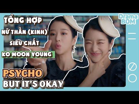 KO MOON YOUNG VÀ NHỮNG PHA CHẤT HƠN NƯỚC CẤT - Điên thì có sao Seo Ye Ji moment cut vietsub
