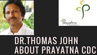 Prayatna| Child Development Centre-DR.THOMAS JOHN ( Pediatric Psychiatry & Behavioral Medicine)