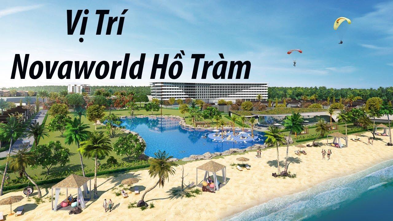 Vị trí dự án Novaworld Hồ Tràm Bình Châu- NovaWorld.VIP