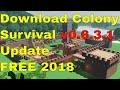 Download Colony Survival v0.6.3.1 update Free 2018