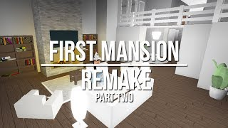 ROBLOX | Welcome to Bloxburg: First  Mansion Remake (PART TWO) 125k