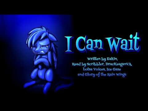 Pony Tales [MLP Fanfic Reading]  'I Can Wait' By Eakin (tragedy/romance - AppleDash)