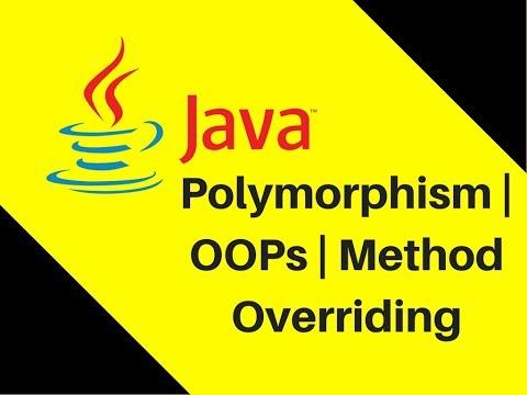 8.9 Polymorphism   OOPs   Method Overriding