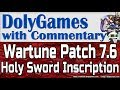 Wartune Patch 7.6 - New HOLY SWORD INSCRIPTION Guide