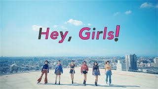 東京パフォーマンスドール(TPD) 『Hey, Girls!』-Music Video-