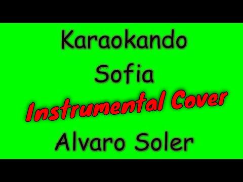 Karaoke Internazionale - Sofia - Alvaro Soler ( Texto )