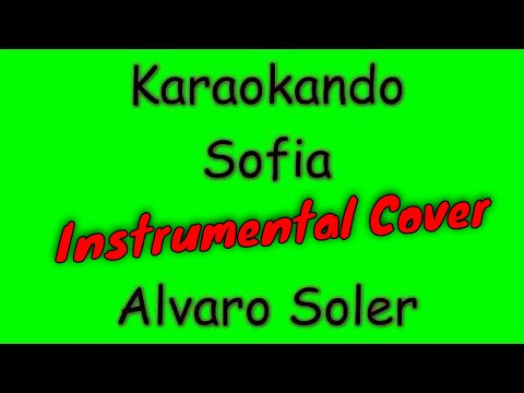 Karaoke Internazionale - Sofia - Alvaro Soler  Texto