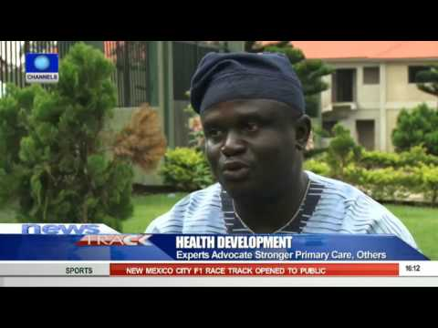 Experts Advocate Provision Of Stronger Primary Health Care 04/10/15