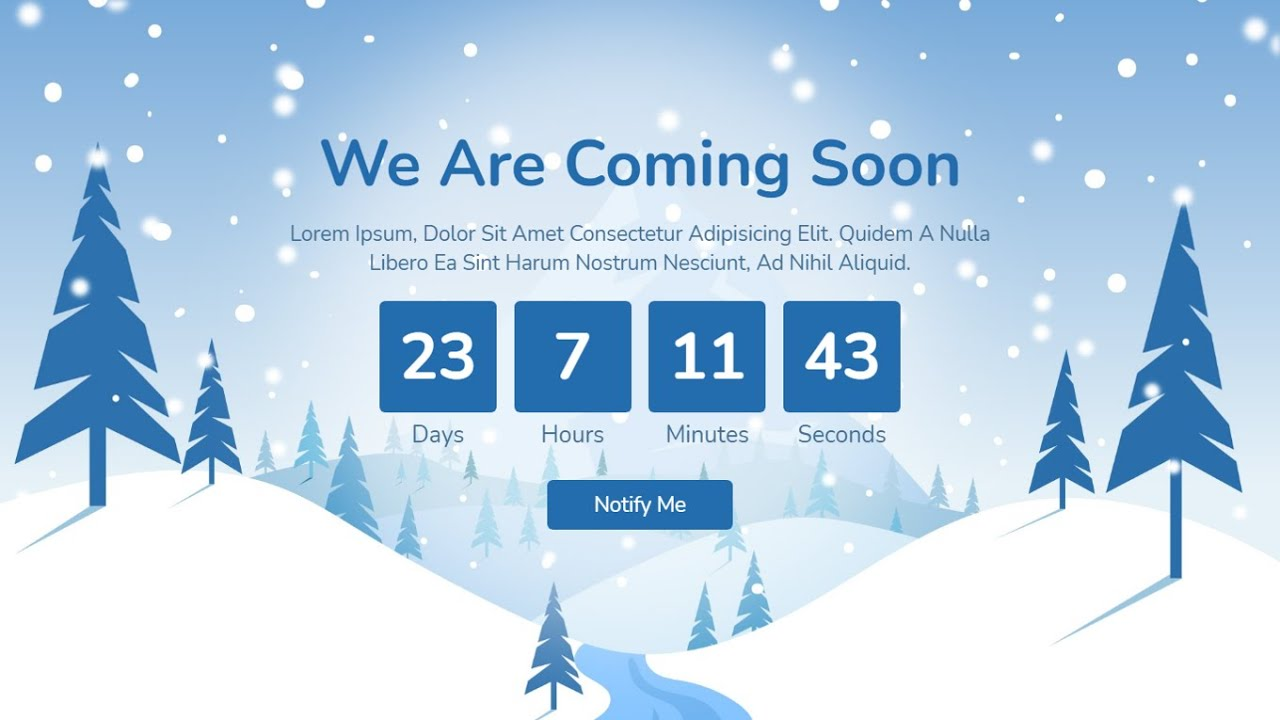 Create A Coming Soon Landing Page With Snow Fall And Count Down Effect Using HTML CSS And JAVASCRIPT