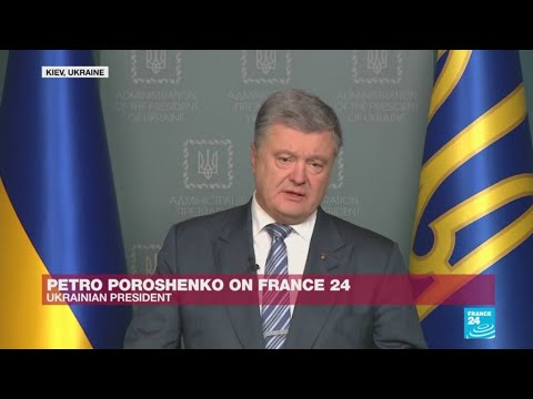 'Putin refuses to talk to me', Ukraine's Poroshenko tells FRANCE 24