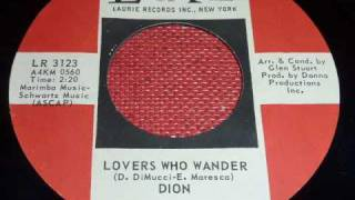 "Dion DiMucci (Dion & The Belmonts) ""Lovers Who Wander"" 1st spin on this 45rpm!"