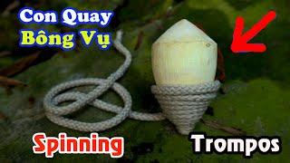Con Quay , Cách Làm Con Quay Spinning , Trompos