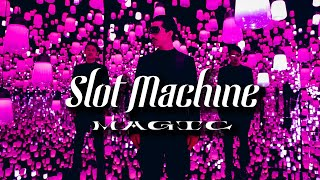 Slot Machine - Magic [Official Music Video]