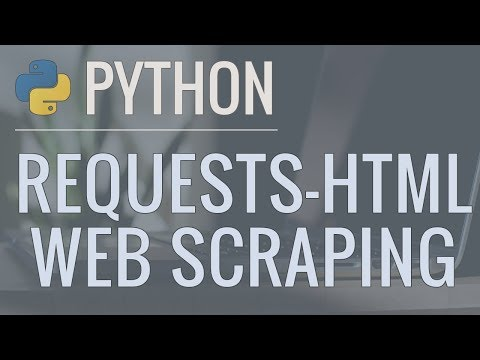 Python Tutorial: Web Scraping with Requests-HTML thumbnail