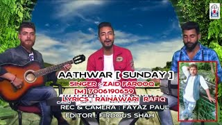☆AATHWAAR ( SUNDAY ) SUNG BY ZAID FAROOR AND PARTY ☆☆☆☆☆