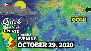 SEVERE TROPICAL STORM GONI | Weather update today PM | THURSDAY – OCTOBER 29, 2020 Weather Forecast