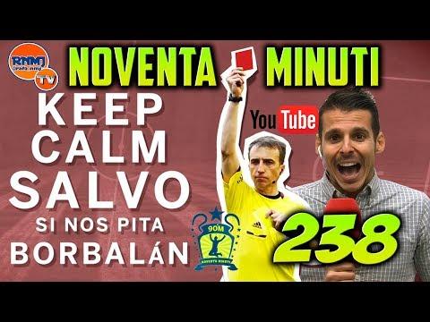 90 MINUTI 238 Especial VARBalán FERNANDEZ BORBALAN Real Madrid TV (20/11/2017)