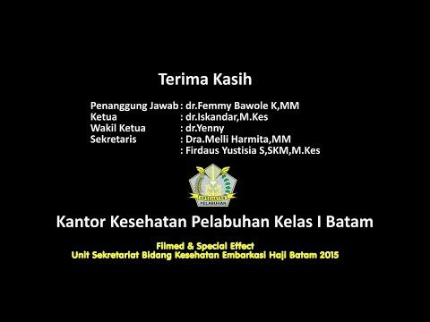 Embarkasi Haji Batam 2015 -  KKP Kelas I Batam  - HD