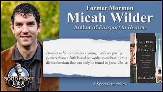 Interview With Former Mormon Micah Wilder