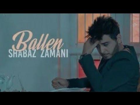Shabaz Zamani - Ballen   شاباز زەمانی - بەڵێن