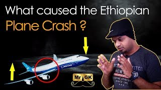 What caused the Ethiopian plane crash? | Air crash investigation in Tamil | Mr.GK
