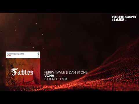 Ferry Tayle & Dan Stone - Vona (Extended Mix)