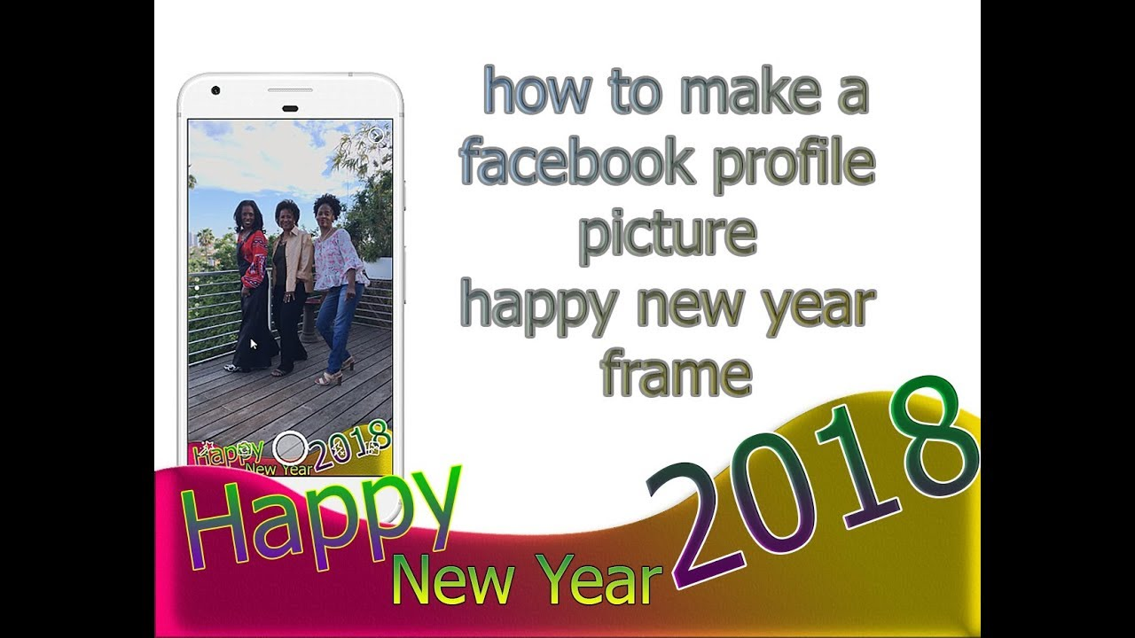 how to make a facebook profile photo frame happy new year ...