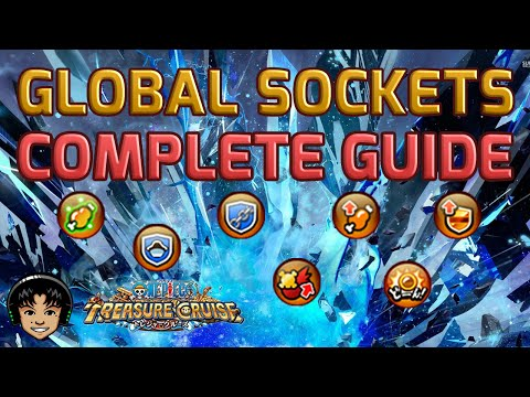 Global Sockets! A Complete Guide for 4.0 Update! [One Piece Treasure Cruise]