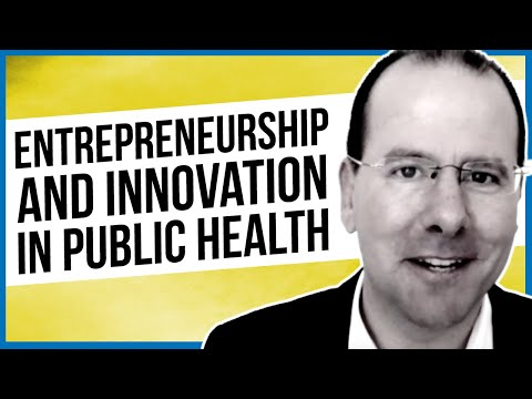 Entrepreneurship and Innovation in Public Health