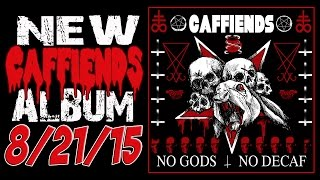 CAFFIENDS No Gods No Decaf Promo