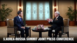 [LIVE] S.Korea-Russia Summit Joint Press Conference