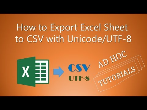 How to Export Excel Sheet to CSV with Unicode/UTF-8