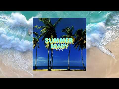 Bitta - Summer Ready [Lyrics Video]